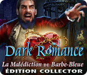 Dark Romance: La Malédiction de Barbe-BleueÉdition Collector