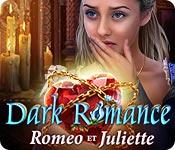 Dark Romance: Roméo et Juliette