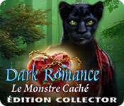 Dark Romance: Le Monstre CachéÉdition Collector