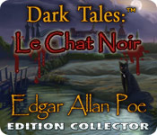 Dark Tales: Le Chat Noir par Edgar Allan Poe Edition Collector