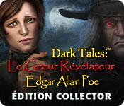 Dark Tales:  Le Cœur Révélateur Edgar Allan Poe Édition Collector