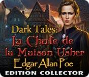 Dark Tales: La Chute de la Maison Usher Edgar Allan Poe Edition Collector