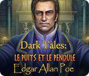 Dark Tales: Le Puits et le Pendule Edgar Allan Poe