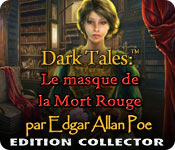 Dark Tales: Le Masque de la Mort Rouge par Edgar Allan Poe Edition Collector