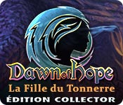 Dawn of Hope: La Fille du TonnerreÉdition Collector