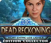 Dead Reckoning: Mort entre les LignesÉdition Collector
