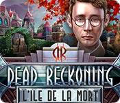 Dead Reckoning: L'Ile de la Mort
