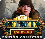 Dead Reckoning: Snowbird's Creek Édition Collector