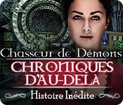 Chasseur de Démons Chroniques d'Au-Delà Histoire Inédite