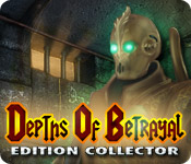 Depths of Betrayal Edition Collector