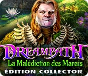 Dreampath: La Malédiction des MaraisÉdition Collector