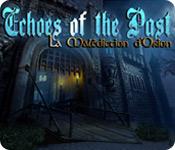 Echoes of the Past: La Malédiction d'Orion