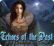 Echoes of the Past: Les Citadelles du Temps