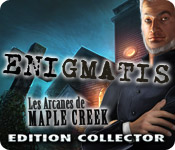 Enigmatis: Les Arcanes de Maple Creek Edition Collector