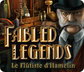 Fabled Legends: Le Flûtiste d'Hamelin