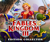 Fables of the Kingdom III Édition Collector