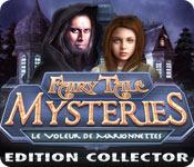 Fairy Tale Mysteries: Le Voleur de Marionnettes Edition Collector