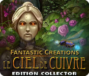 Fantastic Creations: Le Ciel de Cuivre Edition Collector