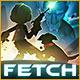 Jeu a telecharger gratuit Fetch