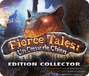 Fierce Tales: Un Cœur de Chien Edition Collector
