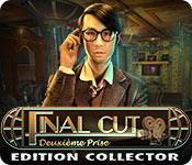 Final Cut: Deuxième Prise Edition Collector