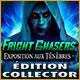 Télécharger des jeux PC : Fright Chasers: Exposition aux Ténèbres Édition Collector