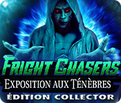 Fright Chasers: Exposition aux Ténèbres Édition Collector