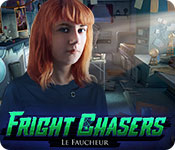 Fright Chasers: Le Faucheur