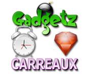 Gadgetz et Carreaux