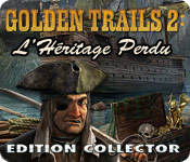 Golden Trails 2 : L'Héritage Perdu Edition Collector