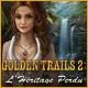 Golden Trails 2: L'Héritage Perdu