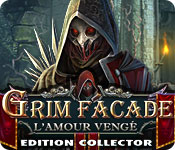 Grim Facade: L'Amour Vengé Edition Collector