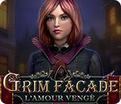 Grim Facade: L'Amour Vengé