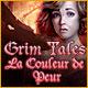 Grim Tales La Couleur de la Peur