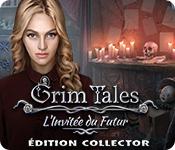 Grim Tales: L'Invitée du FuturÉdition Collector