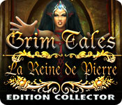 Grim Tales: La Reine de Pierre Edition Collector