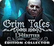 Grim Tales: L'HéritierÉdition Collector