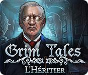 Grim Tales: L'Héritier