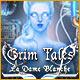 Grim Tales: La Dame Blanche