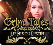 Grim Tales: Les Fils du Destin