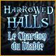 Harrowed Halls: Le Chardon du Diable