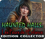 Haunted Halls: Les Peurs de l'Enfance Edition Collector