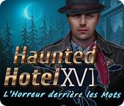 Haunted Hotel: L'Horreur derrière les Mots