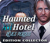 Haunted Hotel: Rêves Perdus Édition Collector