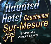 Haunted Hotel: Cauchemar Sur-MesureÉdition Collector