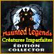 Haunted Legends: Créatures Imparfaites Édition Collector