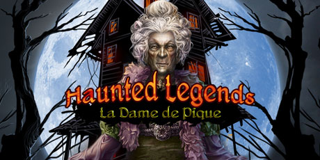 Haunted legends - La Dame de Pique [PC] [FRENCH] [FS] [US]