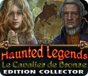 Haunted Legends: Le Cavalier de Bronze Edition Collector - Featured Game!
