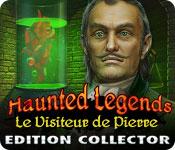 Haunted Legends: Le Visiteur de Pierre Edition Collector
