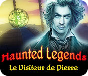 Haunted Legends: Le Visiteur de Pierre